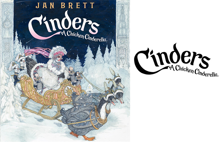 Title lettering for Jan Brett's latest, a retelling of the classic Cinderella tale. Imagine my surprise when I saw it used on her tour bus! She traveled with her prized chickens on the book tour! (Penguin Young Readers)